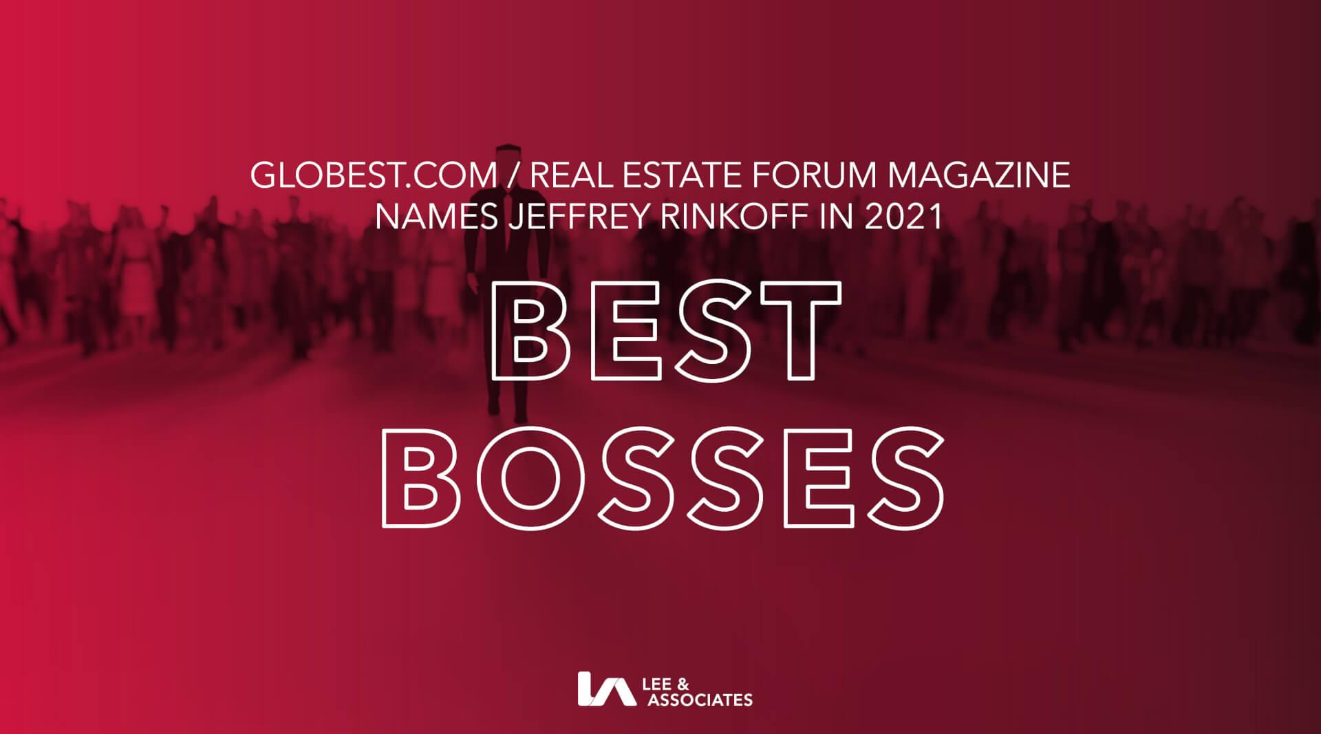 Lee & Associates CEO, Jeffrey Rinkov, Named in GlobeSt. 2021 Best Bosses