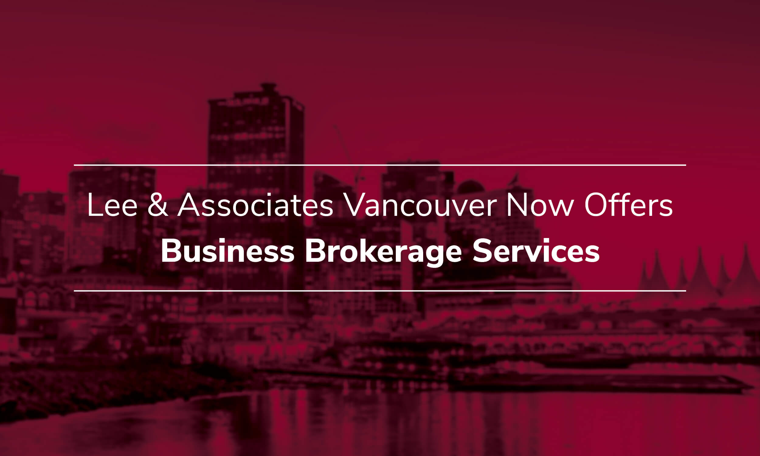 Lee & Associates Vancouver Expands Services to Include Business Brokerage with the Addition of John-Erik Grain
